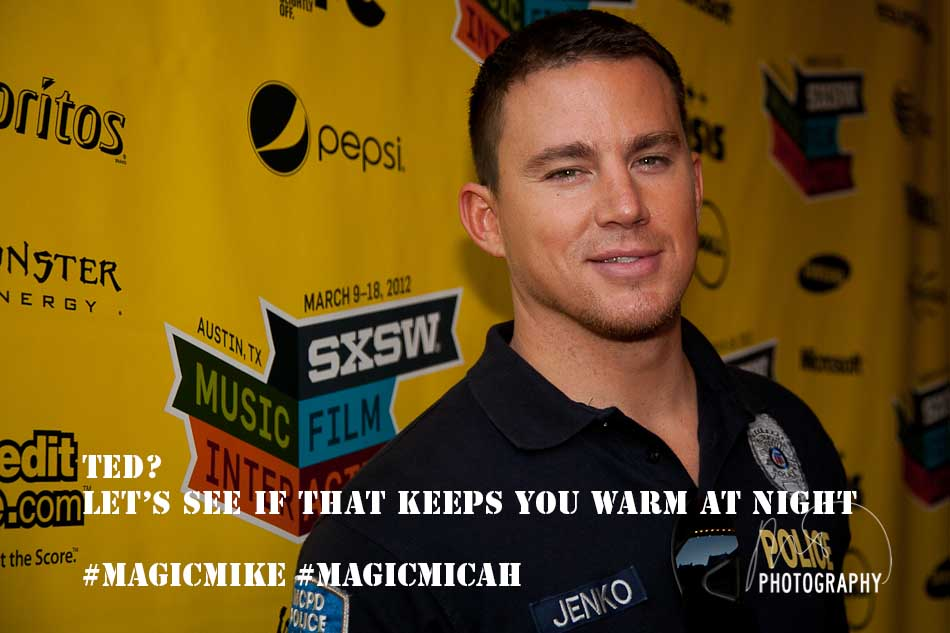 Channing Tatum Magic Mike Meme #5 Ted